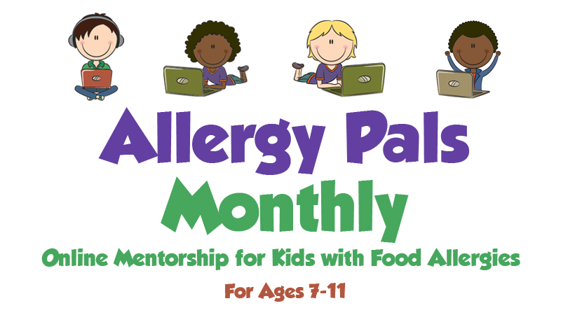 Allergy Pals Monthly: Online Mentorship for Kids with Food Allergies (Ages 7-11)