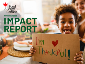 Food Allergy Canada Impact Report