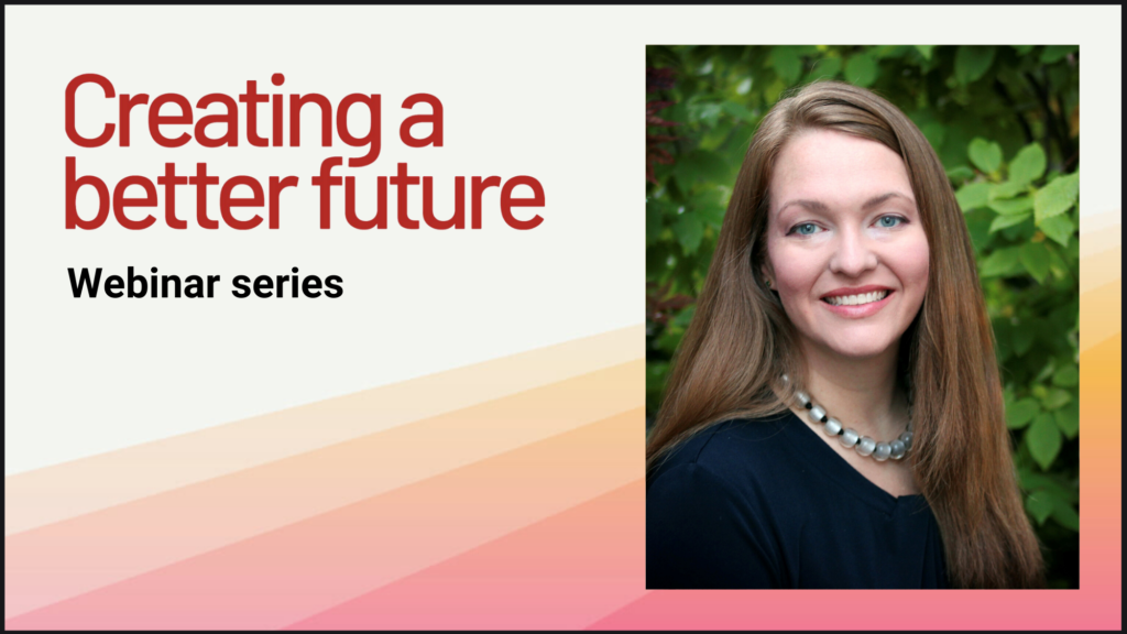 Webinar series with Dr. Julia Upton