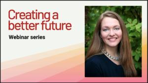 Webinar series with Dr. Julia Upton