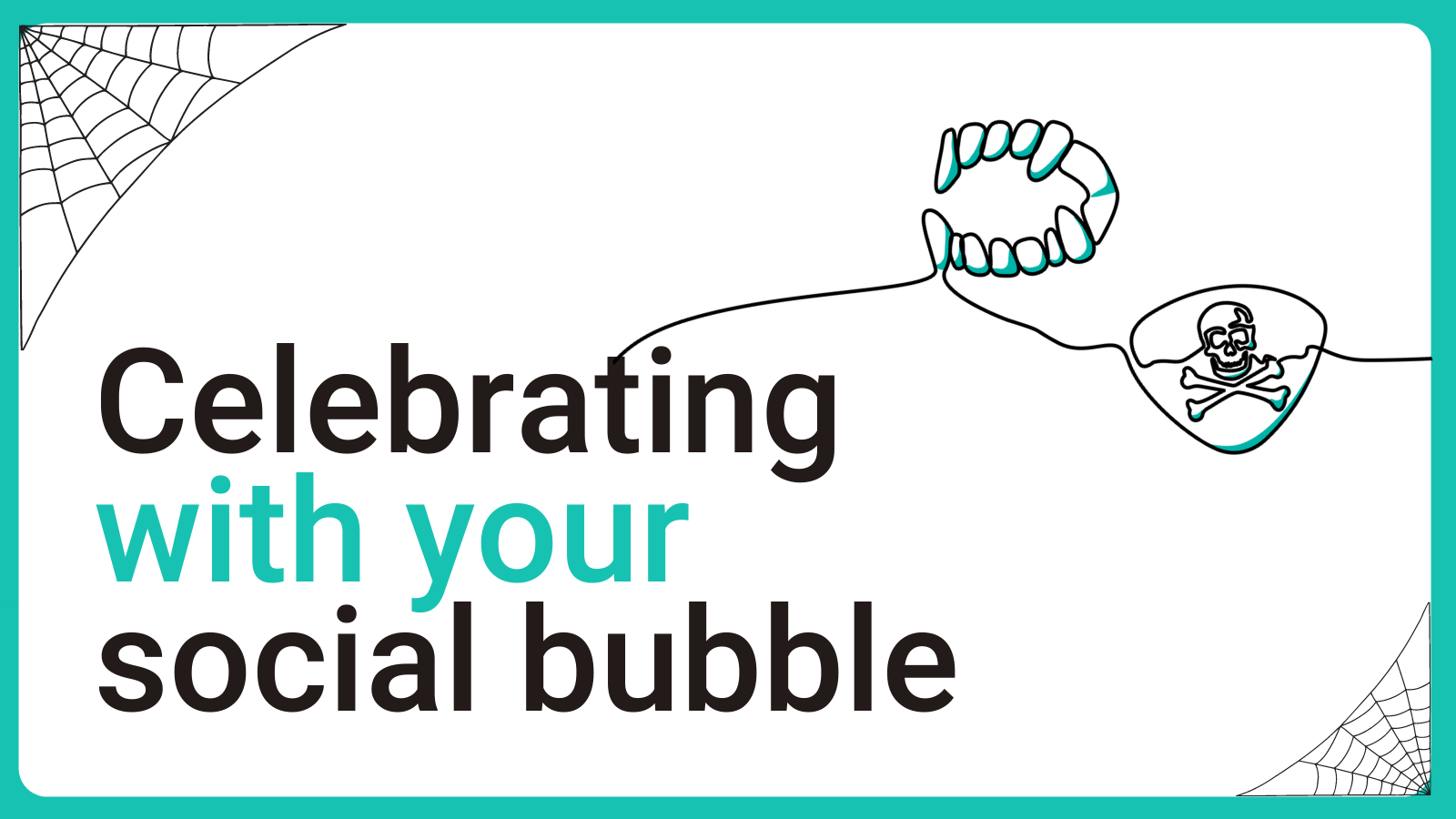 Celebrating with your social bubble